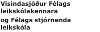 Vísindasjóður Félags leikskólakennara og Félags stjórnenda leikskóla